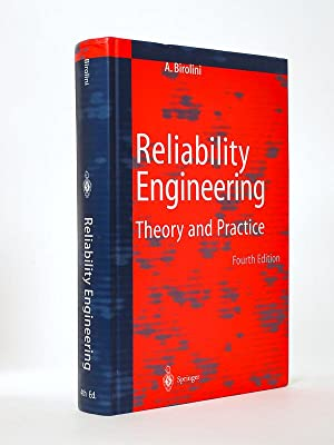 Reliability Engineering , Theory and Practice [ Copy signed by the author ]