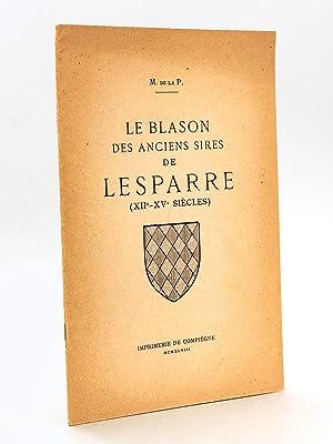 Le Blason des anciens Sires de Lesparre: M. de la
