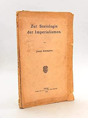 Zur Soziologie der Imperialismen [ First Edition - Signed by the author ]