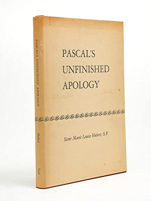 Pascal's unfinished apology [ first edition ]