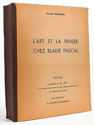 L'art et la pensée chez Blaise Pascal: SUEMATSU, Hisashi