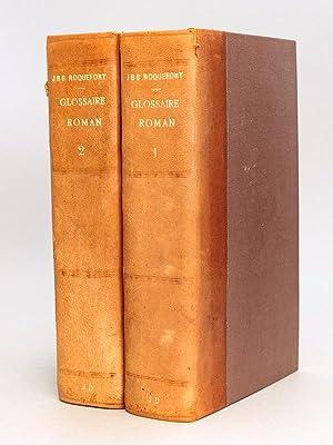 Glossaire de la Langue Romane ( 2: ROQUEFORT, J. B.