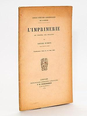 L'imprimerie, ses origines, son influence ( Cercle d'études commerciales de ...