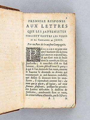 Responses aux Lettres Provinciales publiées par le Secrétaire de Port-Royal contre ...