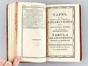 Logarithmische, trigonometrische, und andere zum Gebrauche der Mathematik eingerichtete Tafeln und ...