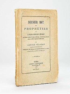 Dernier Mot des Prophéties ou l'Avenir Prochain dévoilé par plusieurs ...