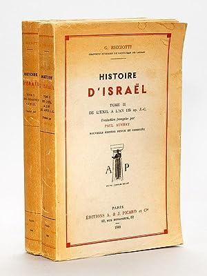 Histoire d'Israël ( 2 tomes ) : 1. Des origines à l'exil ; 2. De l'exil ...