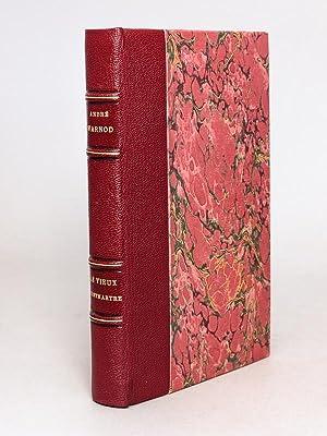 Le Vieux Montmartre [ Edition originale ]: WARNOD, André