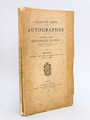 Collection Dentu. Autographes. Tome IIe Fascicules I et II Séries IV et V : Savants, astronomes, ...