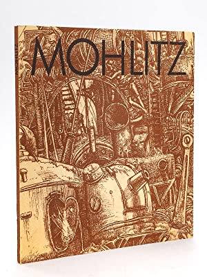 Mohlitz. Werkverzeichnis der Kupferstiche. Oeuvre Catalogue of the copper-engravings 1965-1976 [ ...