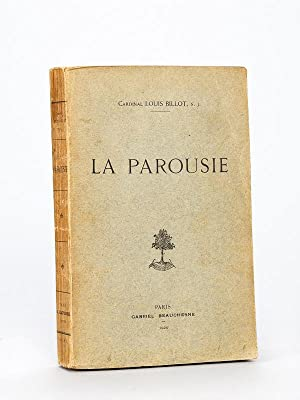 La Parousie [ Edition originale ]