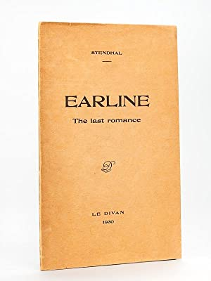 Earline. The last romance [ Edition originale: STENDHAL ; [