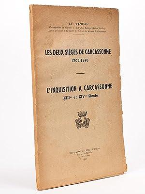 Les deux sièges de Carcassonne 1209 - 1240. L'inquisition à Carcassonne XIIIe et...