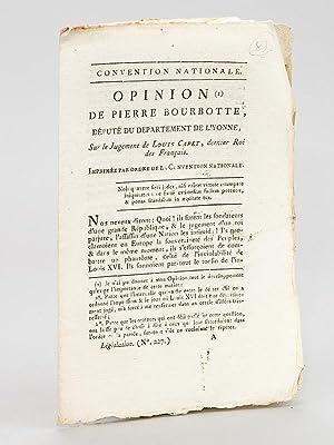 Opinion de Pierre Bourbotte, Député du Département de l'Yonne, sur le ...