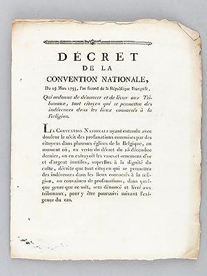 Décret de la Convention Nationale, du 19 Mars 1793 Qui ordonne de dénoncer et de ...