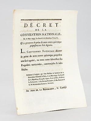 Décret de la Convention Nationale du 18 Mars 1793 Qui prononce la peine de mort contre ...