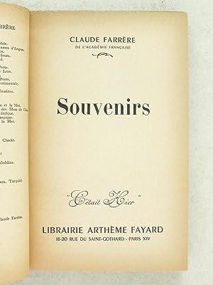 Souvenirs [ Exemplaire dédicacé ]: FARRERE, Claude