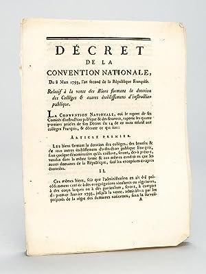 Lot de 3 décrets révolutionnaires relatif à l'Education ] 1e : Dé...