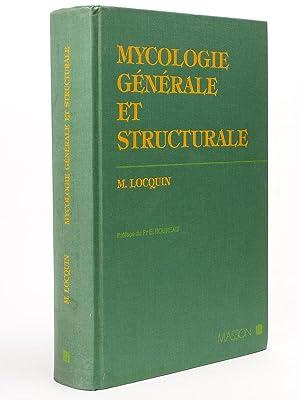 Mycologie générale et structurale. [ exemplaire dédicacé par l'...