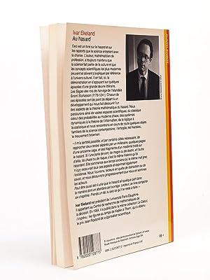 Au hasard. La chance, la science et le monde [ Livre dédicacé par l'auteur ]: ...