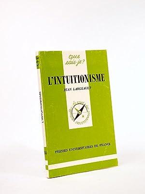 L'intuitionisme.: LARGEAULT, Jean