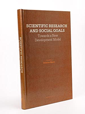 Scientific Research and Social Goals. Towards a New Development Model. [ signed copy ]