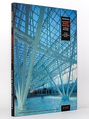 L'aéroport Charles-de-Gaulle. Le Module d'échanges. [ exemplaire dé...