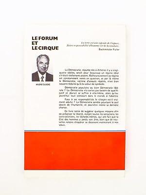Le forum et le cirque. Plaidoyer pour la démocratie. Les libertés sont elles en ...