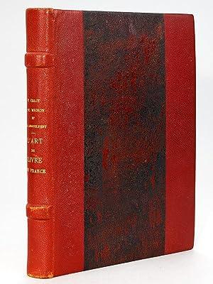 L'Art du Livre en France des origines: CALOT, Frantz ;