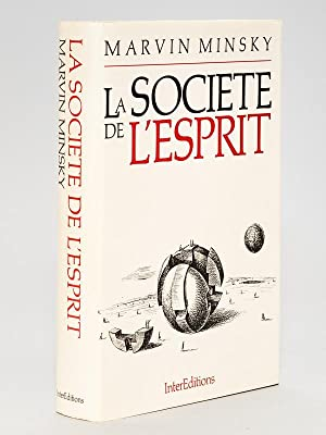 La Société de l'Esprit.: MINSKY, Marvin