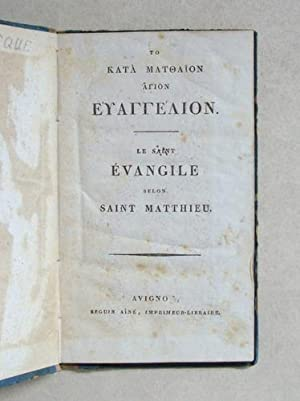 Le Saint Evangile selon Saint Matthieu: MATTHIEU, Saint
