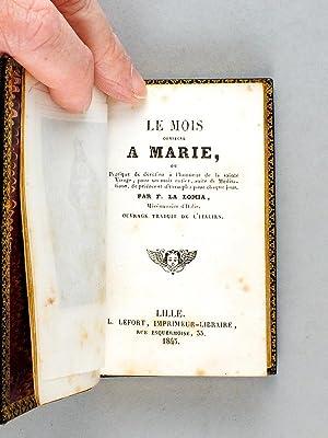 Le Mois consacré à Marie ou Pratique de dévotion à l'honneur de la...