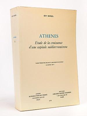 Athènes. Etude de la croissance d'une capitale méditerranéenne. Th&egrave...