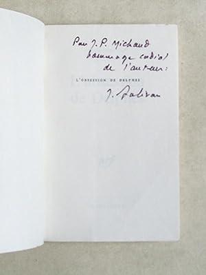 L'Obsession de Delphes [ Livre dédicacé par l'auteur ]: SULIVAN, Jean