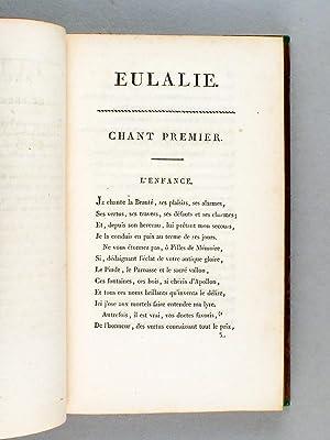 Eulalie, ou Les Quatre Ages de la Femme [ On joint : ] Les Quatre Ages de l'Homme, poëme ...