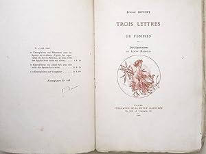 Trois Lettres de Femmes.: DOUCET, J�r�me ; MAROLD