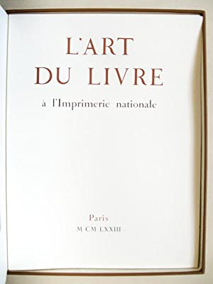 L'Art du Livre à l'Imprimerie Nationale.: CAIN ; Collectif