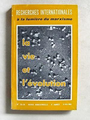 Recherches internationales à la lumière du marxisme. N° 25-26 : 1961 : La Vie et ...