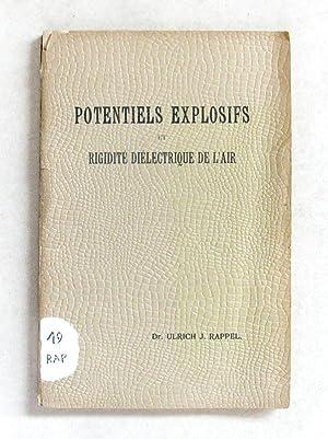 Sur les Potentiels explosifs et la rigidité diélectrique de l'air. Thèse ...