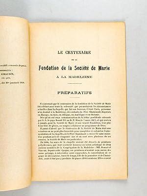 Le Centenaire de la Fondation de la Société de Marie à la Madeleine.: ...