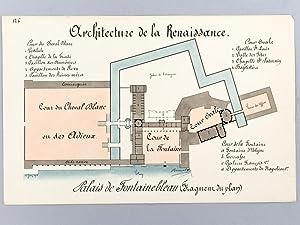 Architecture de la Renaissance. Palais de Fontainebleau (Fragment du Plan) [ Beau lavis original - ...