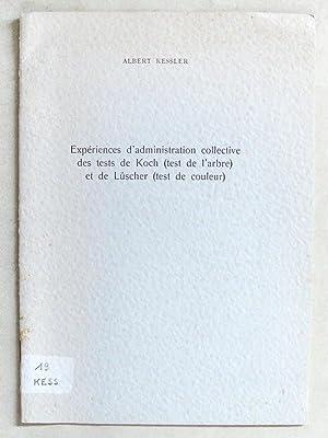 Expériences d'administration collective des tests de Koch: KESSLER, Albert