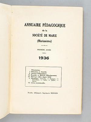 Annuaire pédagogique de la Société de Marie (Marianistes). Années 1936 ...