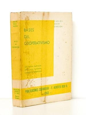 Bases del Cooperativismo. Con analisis doctrinario de la nueva legislacion Cooperativa Colombiana.:...