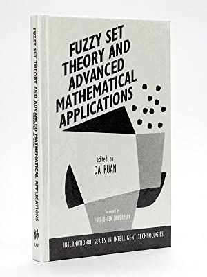 Fuzzy set theory and advanced mathematical applications.