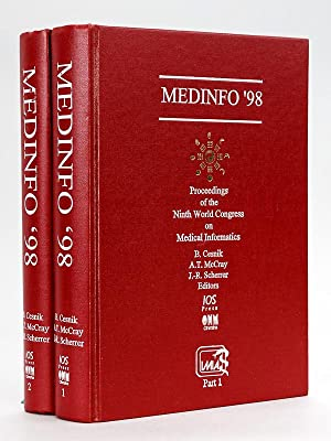 Medinfo '98. Proceedings on the Ninth World Congress on Medical Informatics. (2 Parts - Complete)