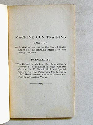 Machine Gun Training.: Collectif , American Expeditionary Forces