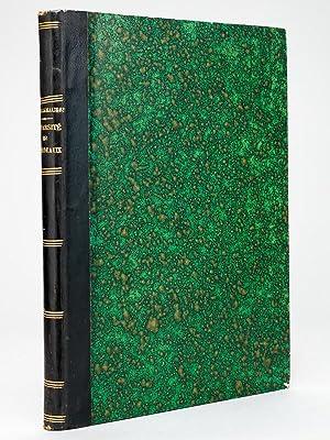 Statuts et Règlements de l'Ancienne Université de Bordeaux (1441 - 1793) [ Livre...