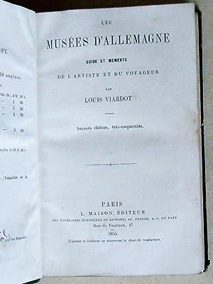 Les Musées d'Allemagne. Guide et Mémento de l'Artiste et du Voyageur.: ...