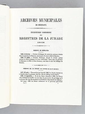 Inventaire Sommaire des Registres de La Jurade 1520 à 1783. Tome Premier. [ Livre dé...